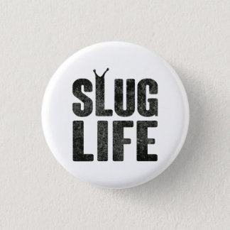 Slug Life Thug Life Button