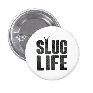 Slug Life Thug Life Button