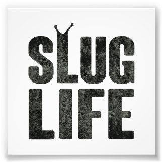 Slug Life Thug Life Photo Print