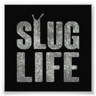 Slug Life Thug Life Photographic Print