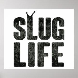 Slug Life Thug Life Poster