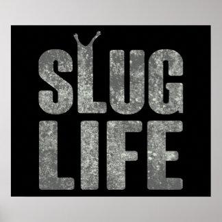Slug Life Thug Life Print