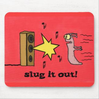 Slug lo hacia fuera Mousepad Alfombrillas De Ratón