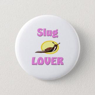 Slug Lover Pinback Button