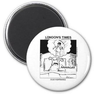 Slug Nightmares Funny Cartoon Gifts & Tees 2 Inch Round Magnet