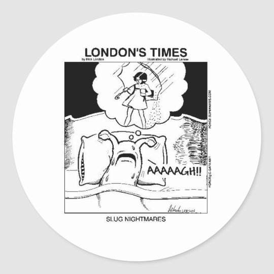 Slug Nightmares Funny Cartoon Gifts & Tees Classic Round Sticker