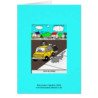"Slug/Snail Cartoon Card ""Drive By Salting"""