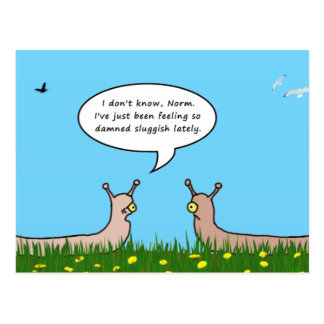 Sluggish Postcard