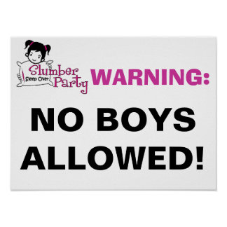 Slumber Party Warning Sign Poster