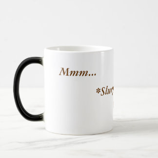*Slurp* Morphing Mug