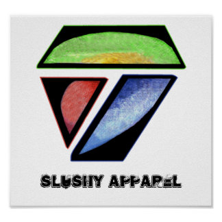 Slushy Apparel Design #1 Fashion Poster