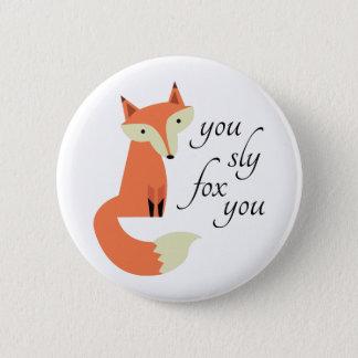 Sly Fox Button