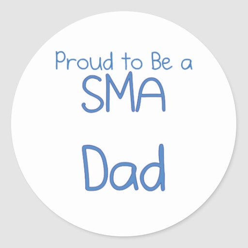 SMA Dad or Daddy Classic Round Sticker