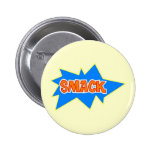 Smack Pinback Button