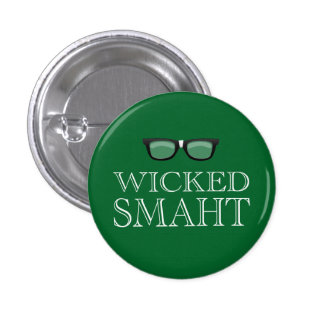 Smaht travieso (Smart) Boston habla humor Pin Redondo 2,5 Cm