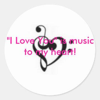 "¡small_467172, ""te amo"" es música a mi corazón! pegatina redonda"