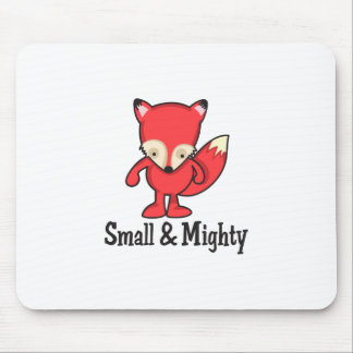 SMALL AND MIGHTY MOUSE PAD