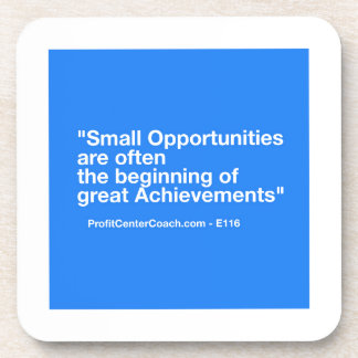 Small Business Gift -Small Opportunity Achievement Coaster
