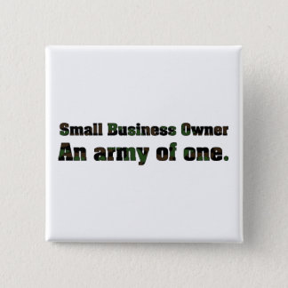 Small Business Owner-Army of one Button