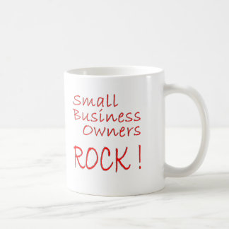 Small Business Owners Rock ! Coffee Mug
