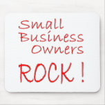 Small Business Owners Rock ! Mouse Pad