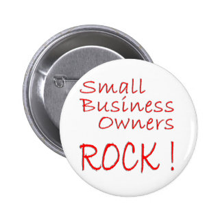 Small Business Owners Rock ! Pinback Button
