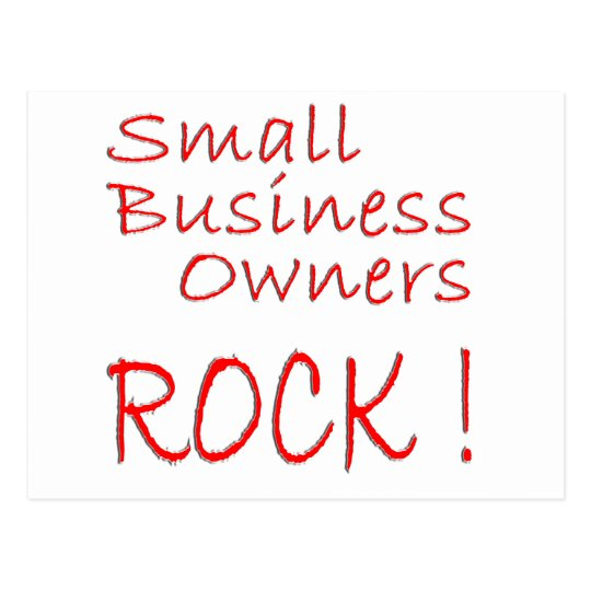 Small Business Owners Rock ! Postcard