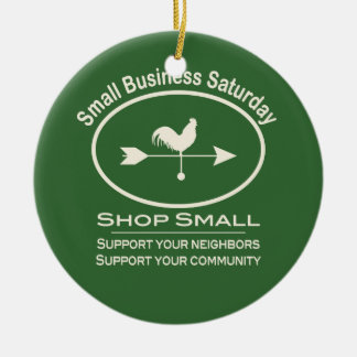Small Business Saturday Ivory Weathervane Ceramic Ornament