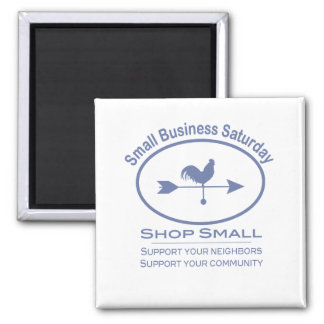Small Business Saturday Weather vane Magnet