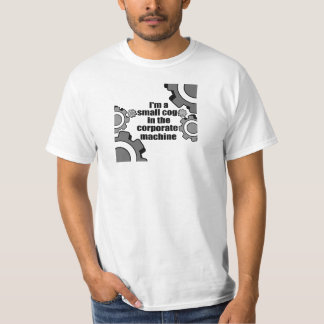Small Cog/Giant Corporation T-Shirt