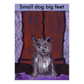 SMALL DOG BIG FEET LARGE BUSINESS CARD