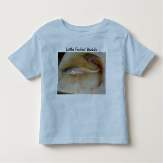 Small Fry, Little Fishin' Buddy Toddler T-shirt