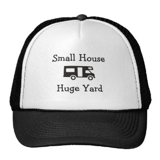 """Small House. Huge Yard."" RV Themed Cap Trucker Hat"