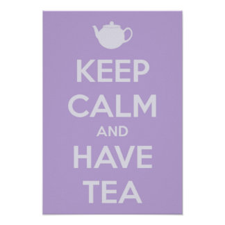 Small Keep Calm and Have Tea Lavender Poster