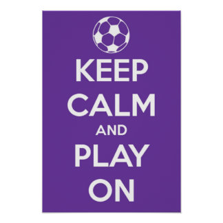 Small Keep Calm and Play On Purple Poster