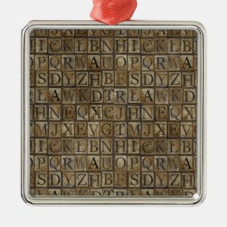 Small Letter press grunge Metal Ornament