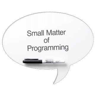 Small Matter of Programming ai Dry Erase Boards
