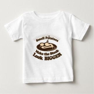 Small Potatoes Make the Steak Look Bigger T-shirt