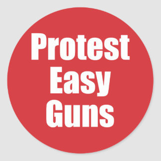 Small sticker - Protest Easy Guns