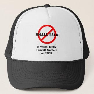 Small Talk is Verbal SPAM Trucker Hat