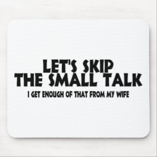 Small Talk Wife Mouse Pad