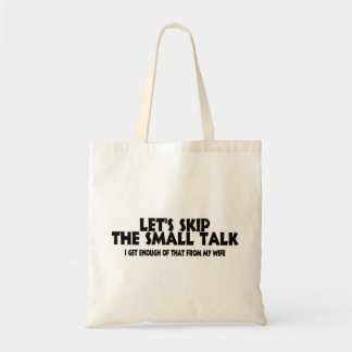 Small Talk Wife Tote Bag