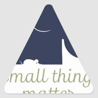 Small things matter.pdf triangle sticker
