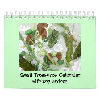 Small Treasures with Zen Calendar