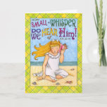 "Small Whisper Birthday Card<br><div class=""desc"">This charming card reminds you to take time to listen for the still,  small voice of God.</div>"