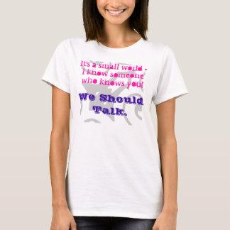 """Small World"" T-Shirt"