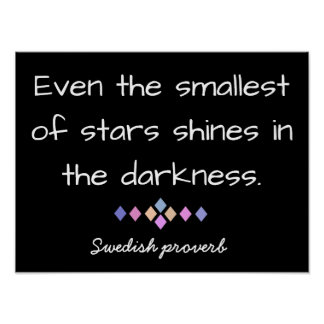 Smallest of Stars - Swedish Proverb - Print