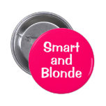 Smart  and Blonde Button