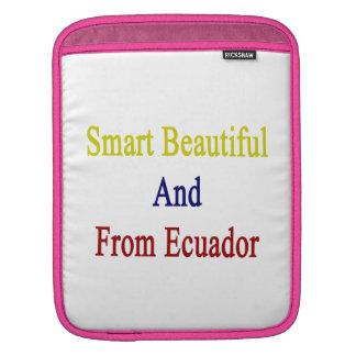 Smart Beautiful And From Ecuador iPad Sleeves
