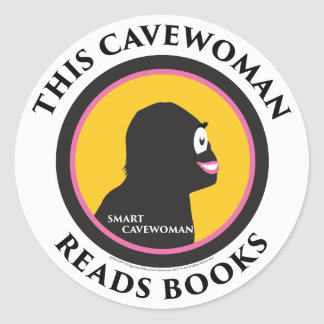 Smart Cavewoman Stickers: This Cavewoman Reads Boo Classic Round Sticker